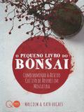 Livro - O pequeno livro do bonsai