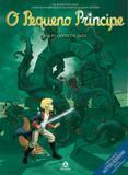 Livro - O pequeno príncipe no planeta de Jade - As novas aventuras a partir da obra-prima de Antoine de Saint-Exupéry