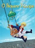 Livro - O pequeno príncipe no planeta dos Libris - As novas aventuras a partir da obra-prima de Antoine de Saint-Exupéry