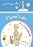 Livro - O Pequeno Príncipe - Um amigo especial