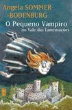 Livro - O pequeno vampiro no vale das lamentações