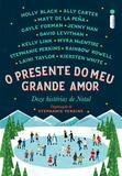 Livro - O presente do meu grande amor
