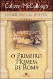 Livro - O primeiro homem de Roma (Vol. 1)