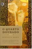 Livro - O QUARTO DOURADO