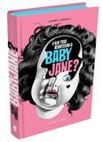 Livro - O que terá acontecido a Baby Jane?