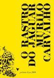 Livro - O rastro do Jaguar