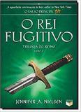 Livro - O rei fugitivo (Vol. 2 Trilogia do Reino)