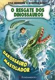 Livro - O Resgate Dos Dinossauros 06 - Dakossauro Mastigador