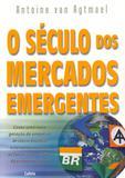 Livro - O Século dos Mercados Emergentes