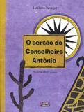 Livro - O sertão do Conselheiro Antônio