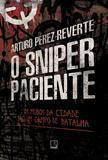 Livro - O sniper paciente