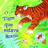 Livro - O tigre que estava bravo