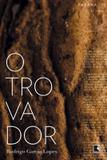 Livro - O Trovador