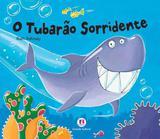 Livro - O tubarão sorridente