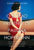 Livro - O Último Presente de Paulina Hoffman
