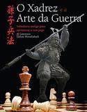 Livro - O xadrez e a arte da guerra