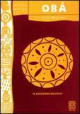 Livro - Oba A Amazona Belicosa