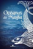 Livro - OCEANOS DE MAGIA