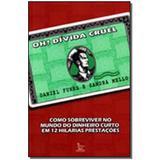 Livro - Oh Divida Cruel - Matrix