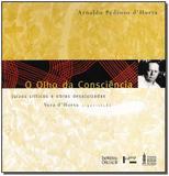 Livro - Olho Da Consciencia,O - Imprensa oficial