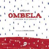 Livro - Ombela A Origem Das Chuvas