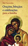 Livro - Orações, bênçãos e celebrações para a família