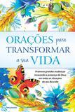 Livro - Orações Para Transformar a Sua Vida