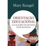 Livro - Orientação educacional e suas ações no contexto atual da escola