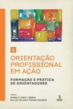 Livro - Orientação profissional em ação - Volume 2 - Formação e prática de orientadores