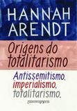Livro - Origens do totalitarismo