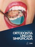 Livro - Ortodontia Lingual Simplificada