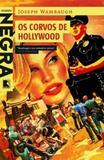 Livro - Os corvos de Hollywood