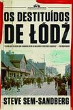 Livro - Os destituídos de Lódz