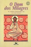 Livro - Os dom dos milagres