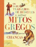 Livro - Os doze trabalhos de Hércules e outros mitos