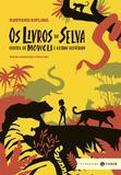 Livro - Os livros da Selva - edição comentada e ilustrada (Clássicos Zahar)