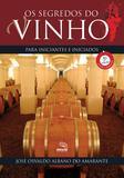 Livro - Os segredos do vinho para iniciantes e iniciados