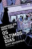 Livro - Os últimos dias (Vol. 2)