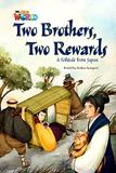 Livro - Our World 5 (BRE) - Reader 6 - Two Brothers, Two Rewards: A Folktale from Japan