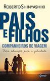 Livro - Pais e filhos, companheiros de viagem