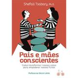 Livro - Pais e mães conscientes