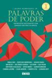 Livro - Palavras de poder, Volume 1 - Entrevistas instigantes com grandes mestres do Brasil