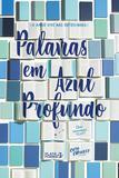 Livro - Palavras em Azul Profundo