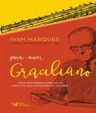 Livro - Para amar Graciliano