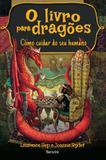 Livro para dragoes, o - Benvira (saraiva)