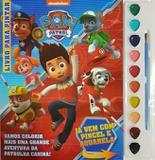 Livro Para Pintar - Paw Patrol Ed. 1 - Nickelodeon