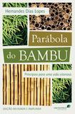 Livro - Parábola do bambu - Princípios para uma vida vitoriosa