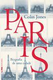 Livro - Paris: biografia de uma cidade