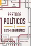 Livro - Partidos políticos e sistemas partidários