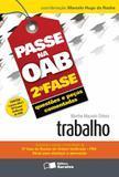Livro - Passe na OAB 2ª fase: Questões e peças comentadas: Trabalho